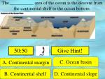 the area of the ocean is the descent from the continental shelf to the ocean bottom