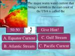 the major warm water current that brings warmth to the east coast of the usa is called the