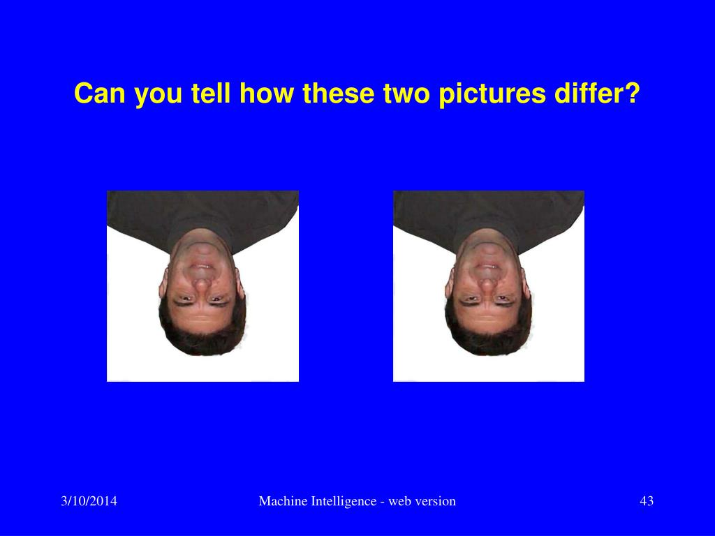 Can you tell how these two pictures differ?
