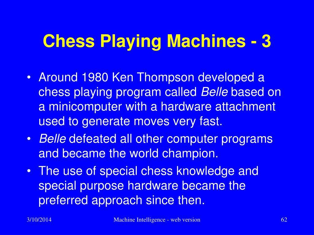 Chess Playing Machines - 3