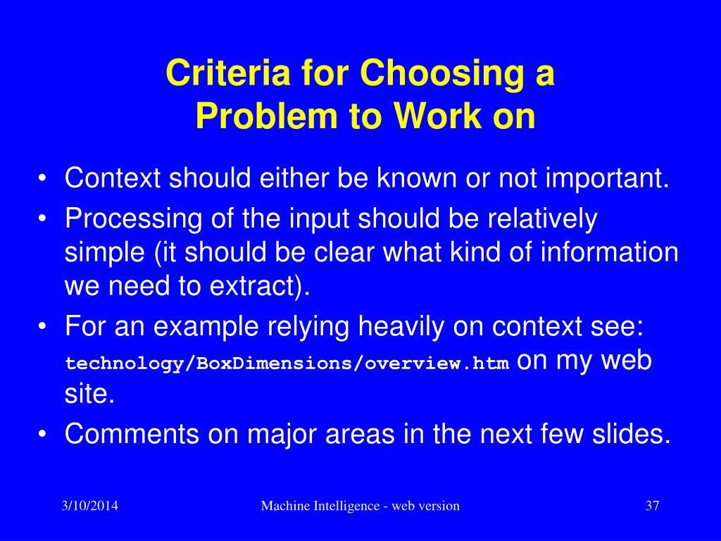 Criteria for Choosing a