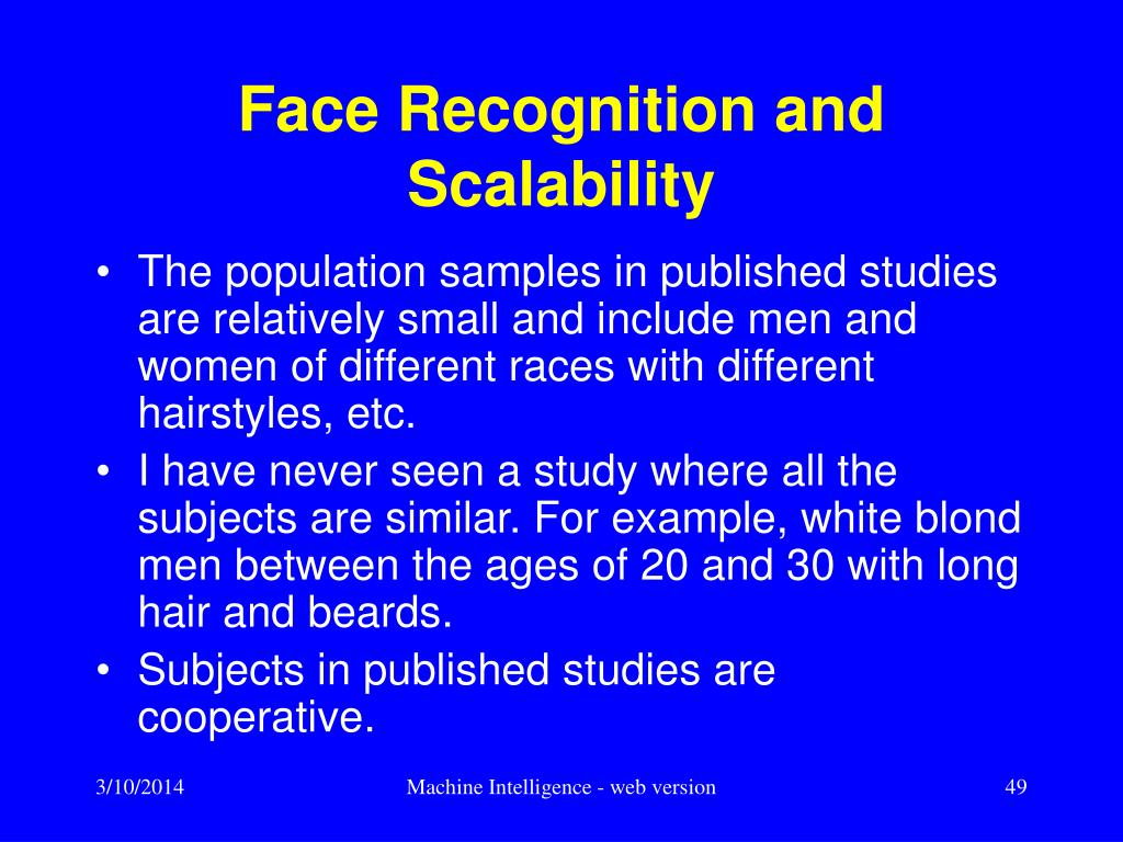Face Recognition and Scalability