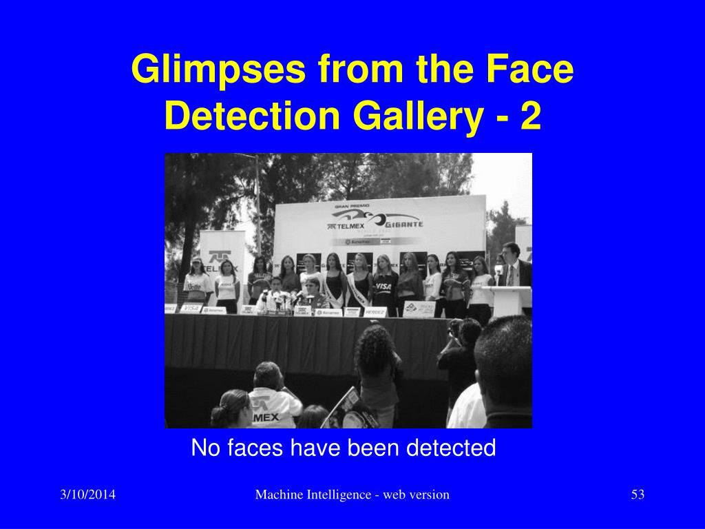 Glimpses from the Face Detection Gallery - 2