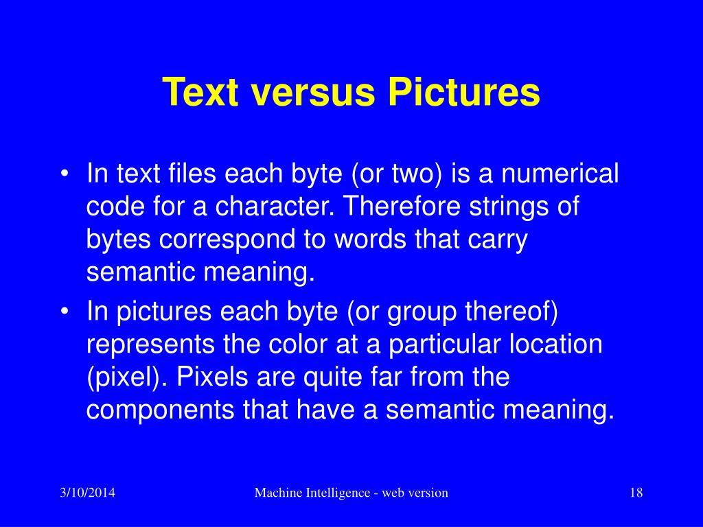 Text versus Pictures