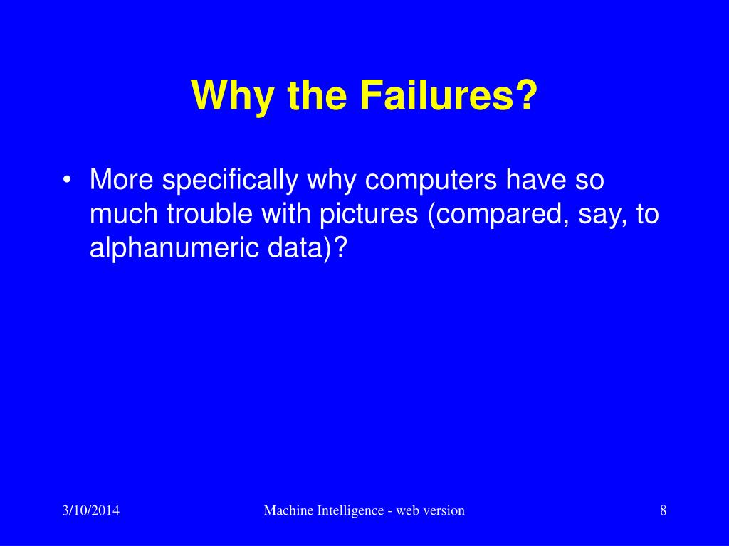 Why the Failures?
