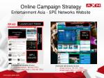 online campaign strategy entertainment asia spe networks website