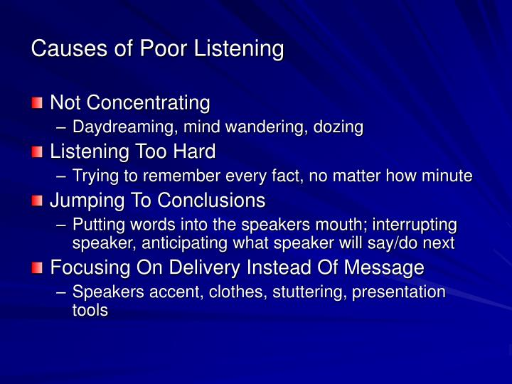 what causes poor listening and how to overcome it Scientific american is the essential guide to the most awe-inspiring advances in science and technology,  what causes the brain to have slow processing speed,.