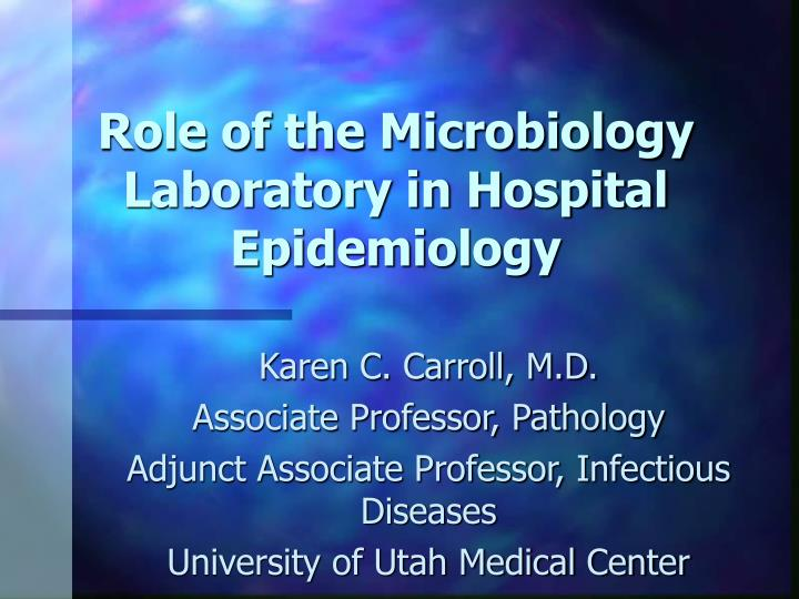 role of the microbiology laboratory in hospital epidemiology n.