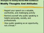 strategies for getting started with confidence modify thoughts and attitudes
