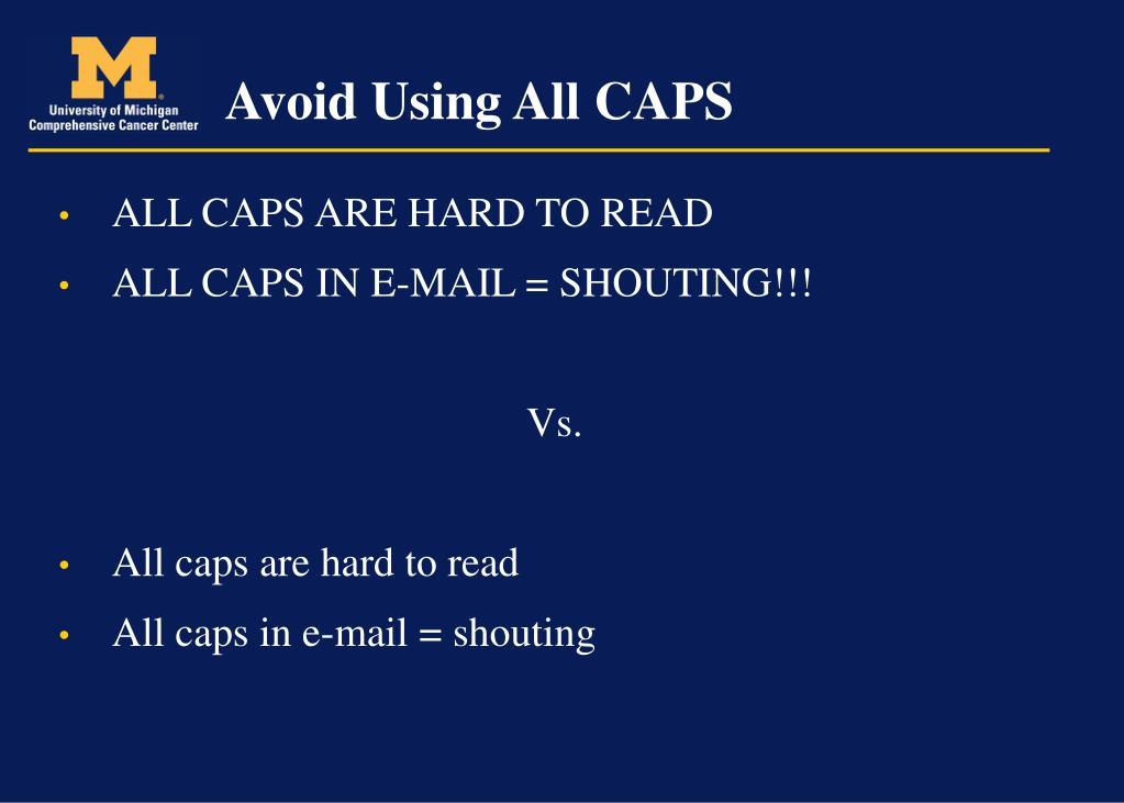 Avoid Using All CAPS