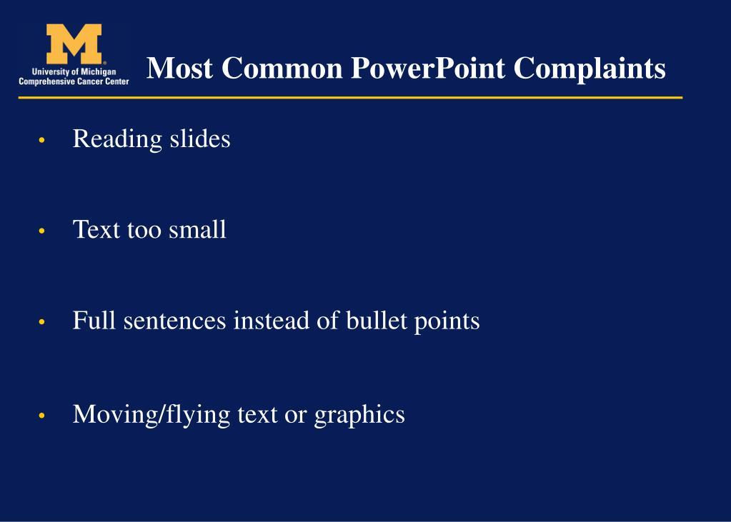 Most Common PowerPoint Complaints
