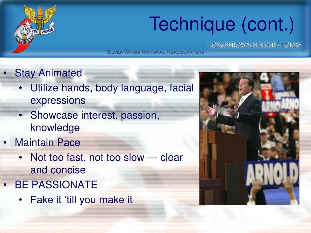 Technique (cont.)