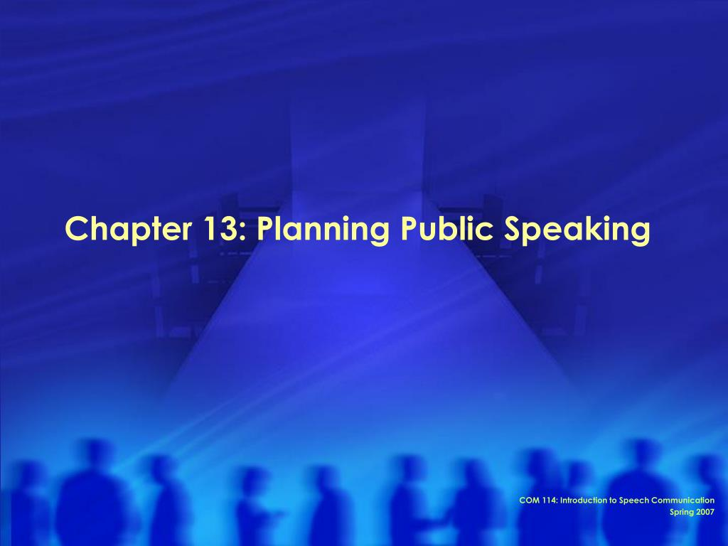 chapter 13 planning public speaking