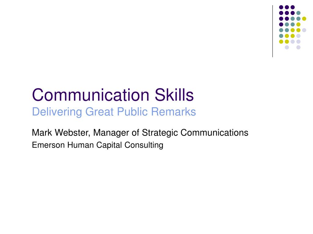 communication skills delivering great public remarks l.