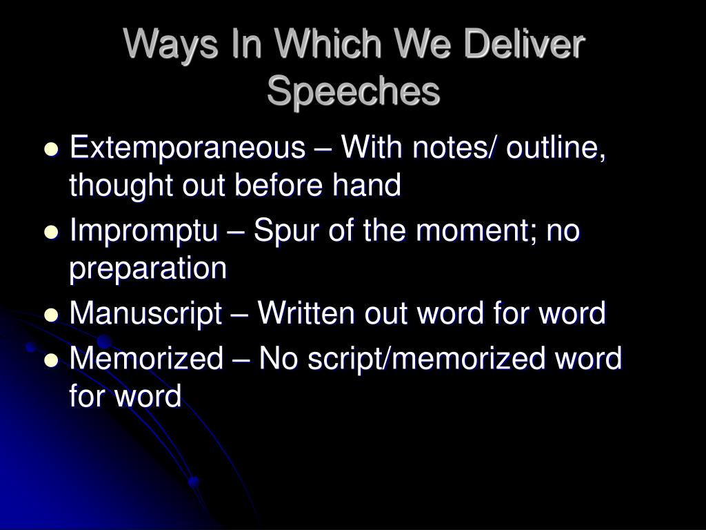 Ways In Which We Deliver Speeches