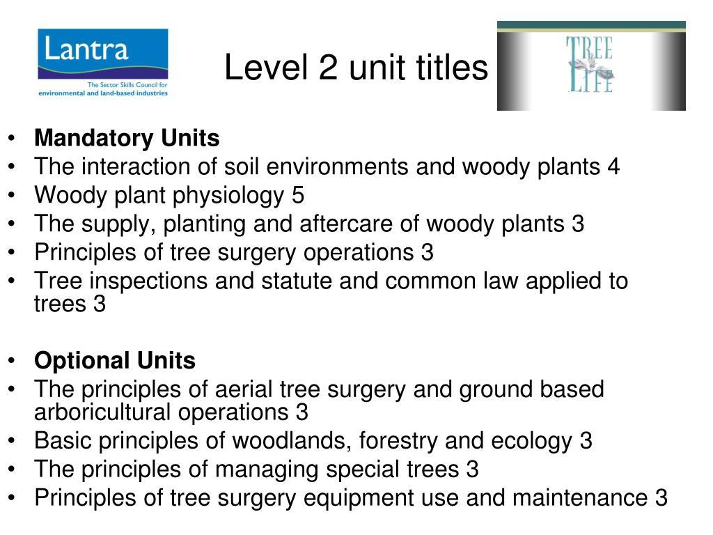 Level 2 unit titles