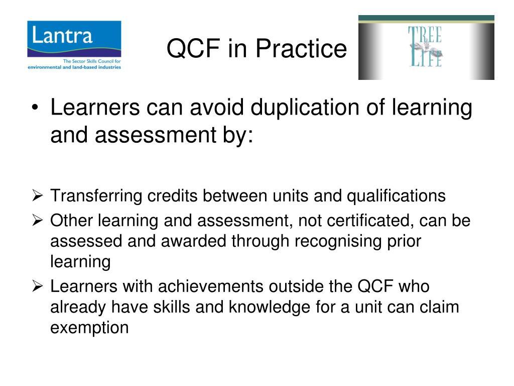 QCF in Practice