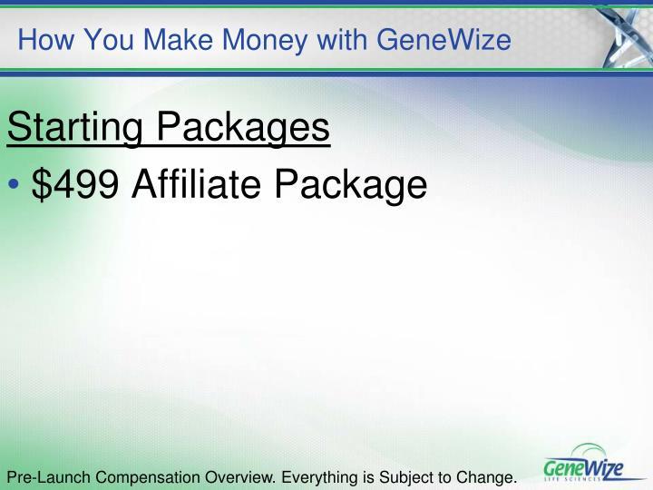 How you make money with genewize3