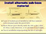 install alternate sub base material