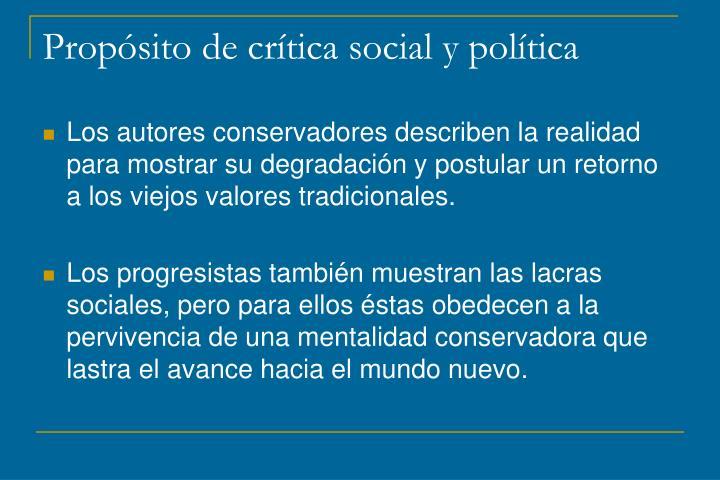 Propósito de crítica social y política