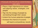 focus on people centered values
