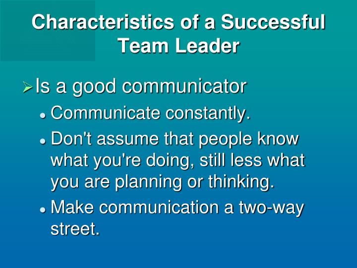 characteristics of a successful leader essay Ed 730 leadership essay 3 relationships with colleagues is critical to the success of instructional teams, buildings, district committees, and a plethora of school-parent-community organizations.