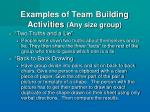 examples of team building activities any size group
