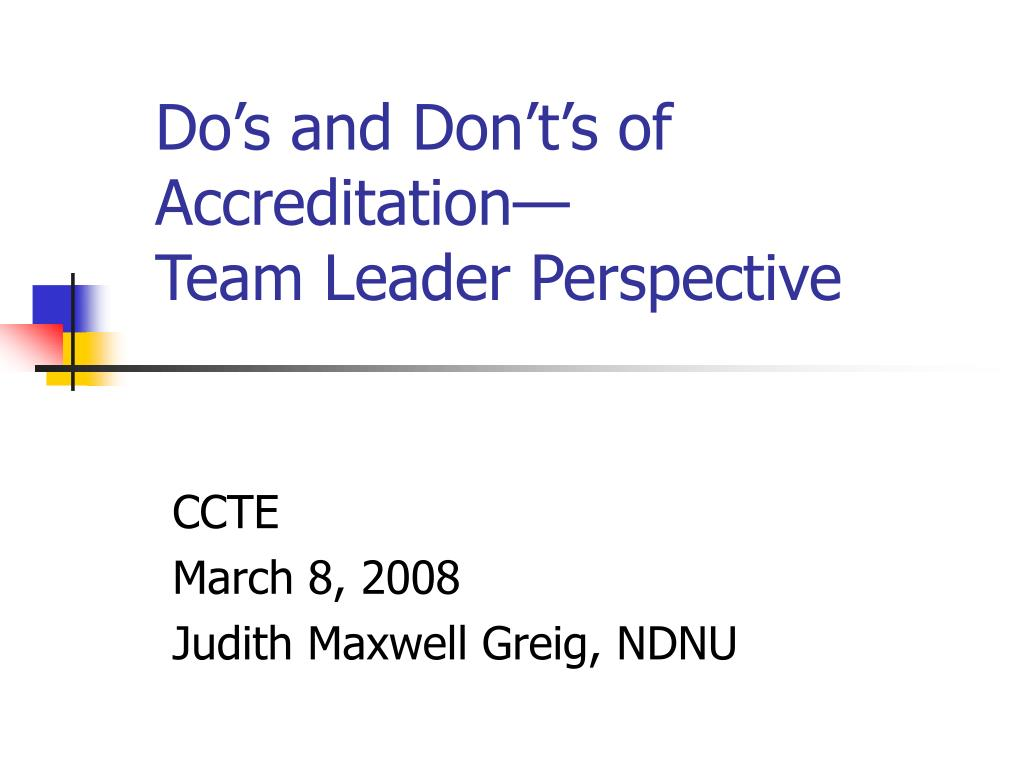 Do's and Don't's of Accreditation—