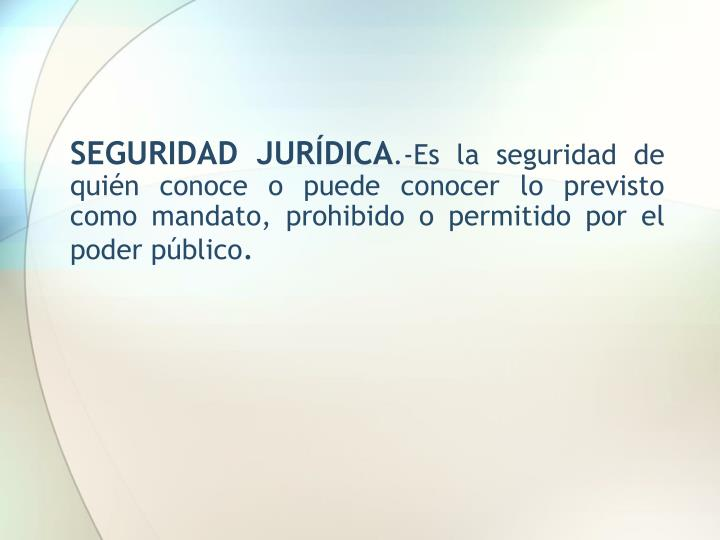 SEGURIDAD JURÍDICA