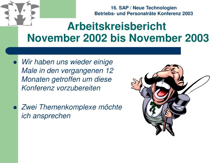 Arbeitskreisbericht november 2002 bis november 20031