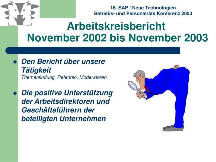 Arbeitskreisbericht november 2002 bis november 20032