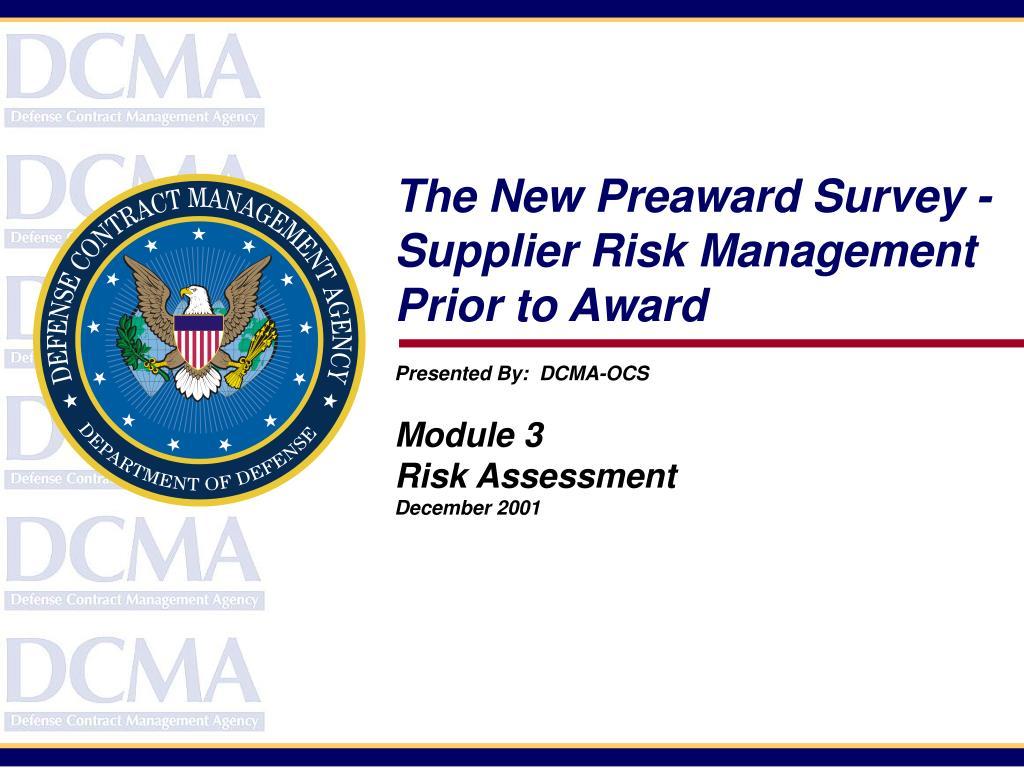 The New Preaward Survey -  Supplier Risk Management