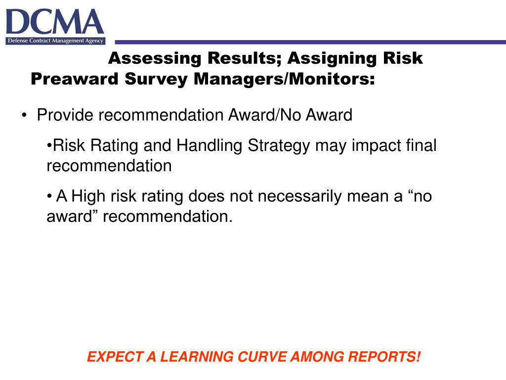 Assessing Results; Assigning Risk