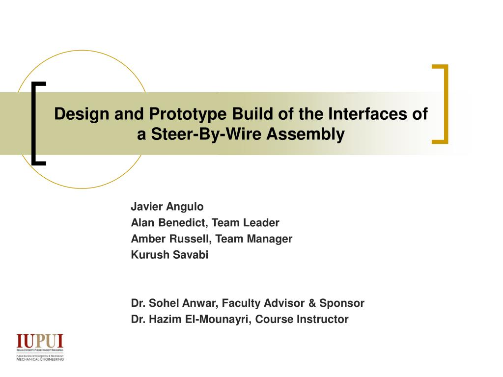 design and prototype build of the interfaces of a steer by wire assembly l.