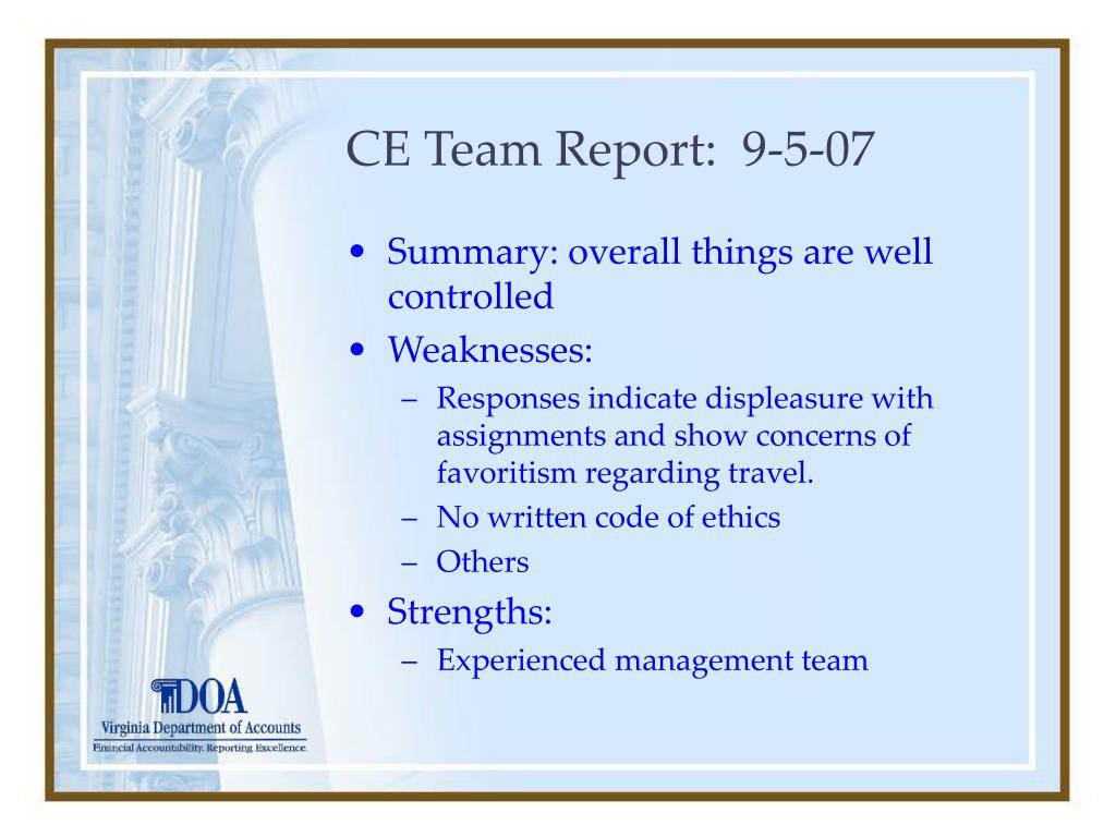 CE Team Report:  9-5-07
