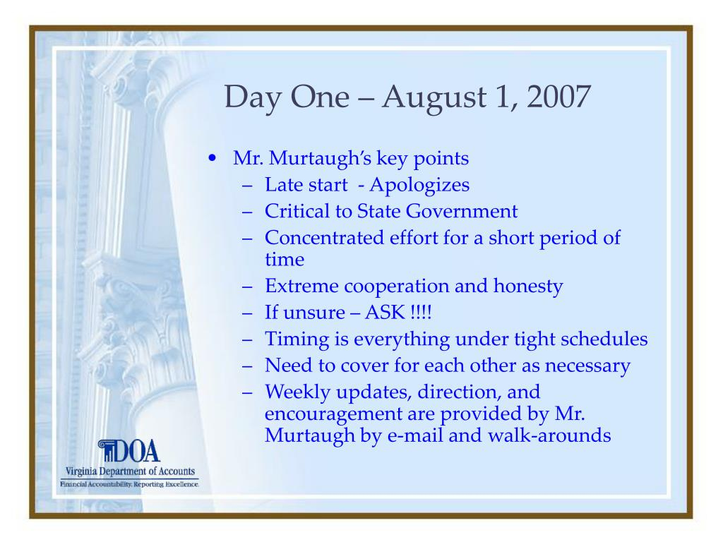 Day One – August 1, 2007