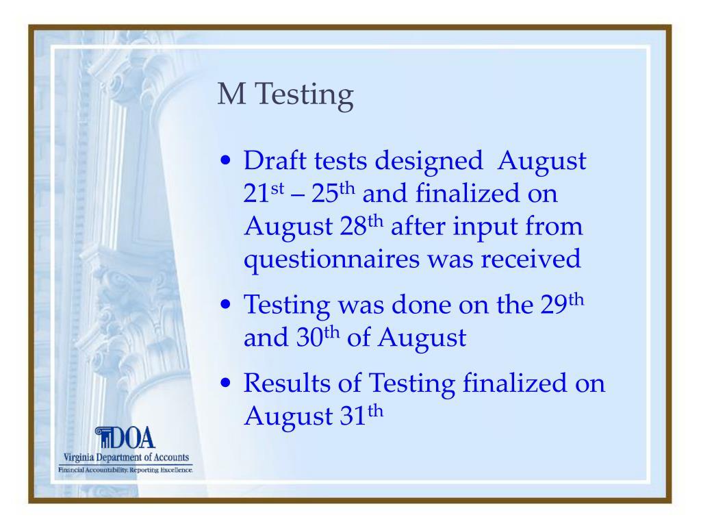 M Testing