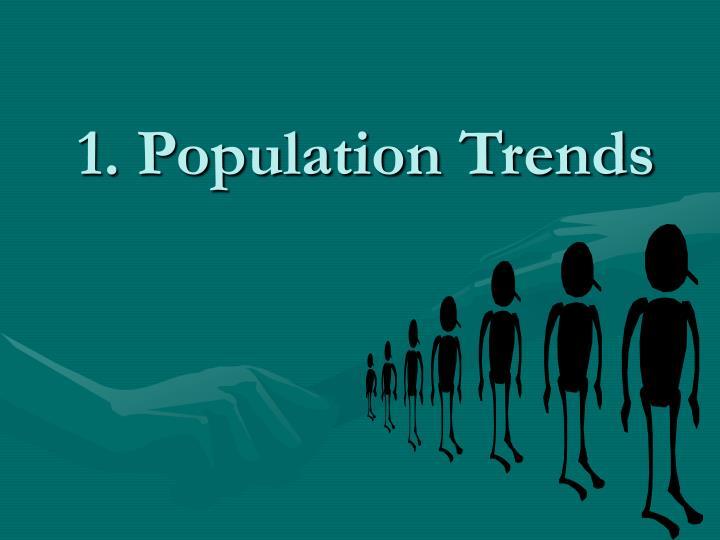 1 population trends