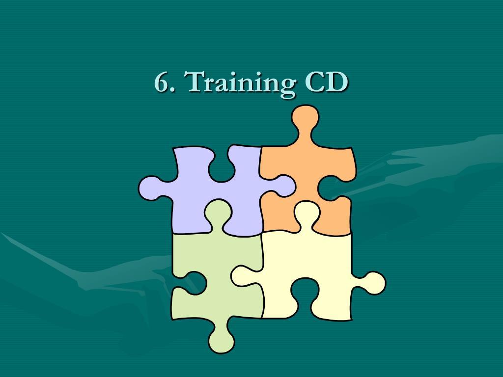 6. Training CD