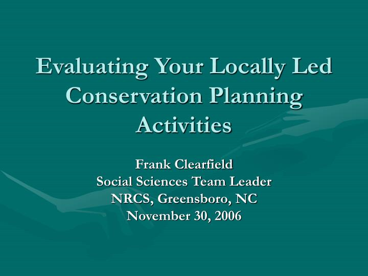 Evaluating your locally led conservation planning activities