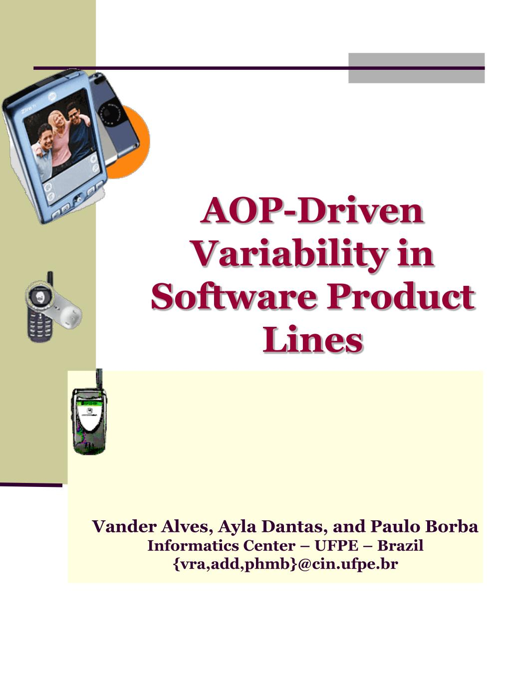 aop driven variability in software product lines l.
