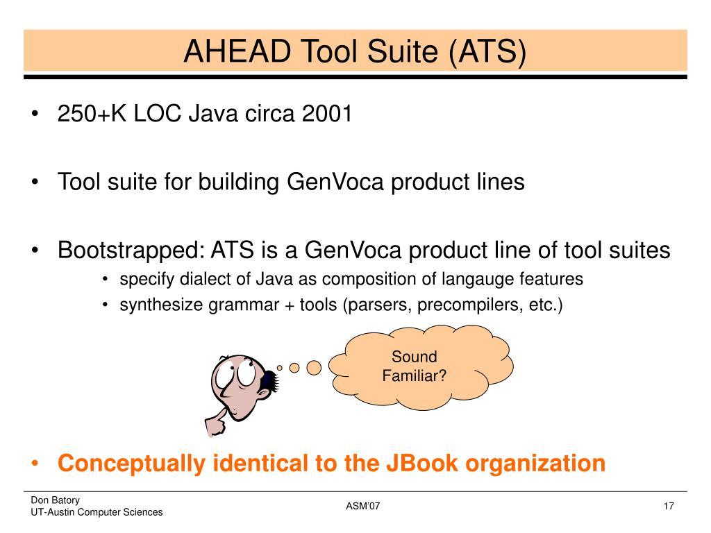 AHEAD Tool Suite (ATS)