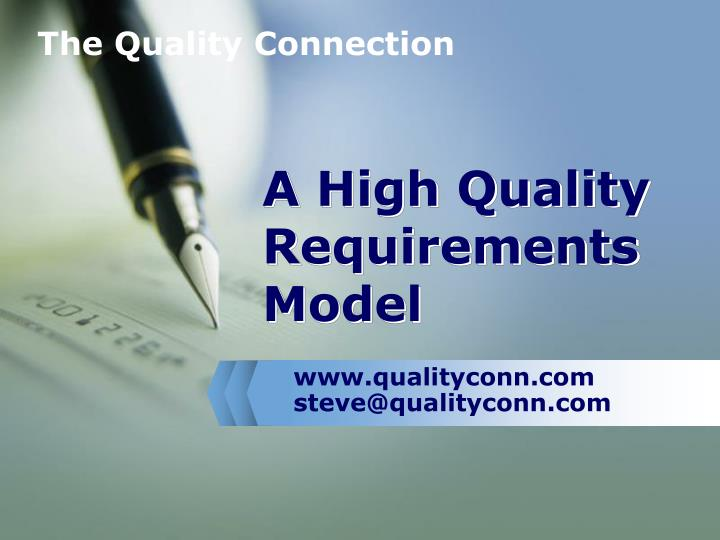 a high quality requirements model n.