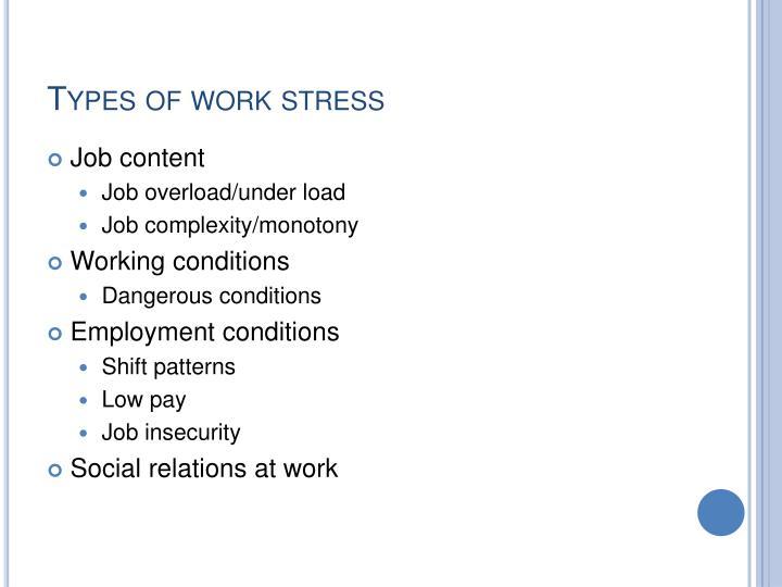 Types of work stress