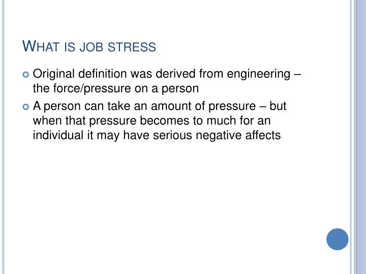 What is job stress
