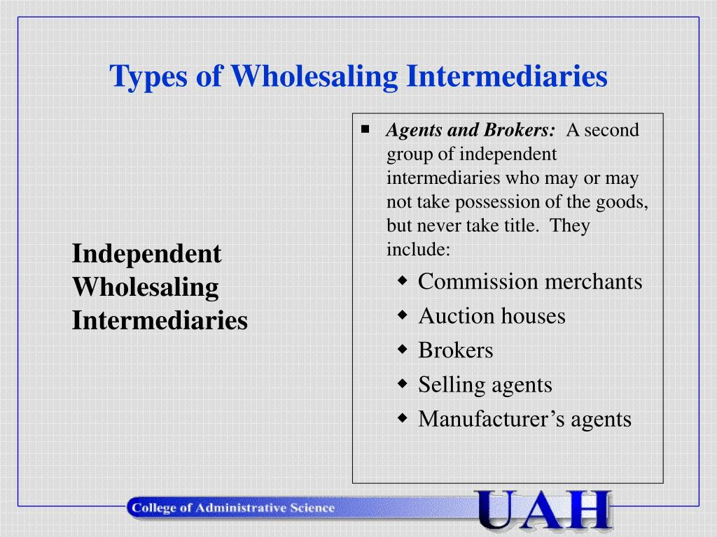 Types of Wholesaling Intermediaries