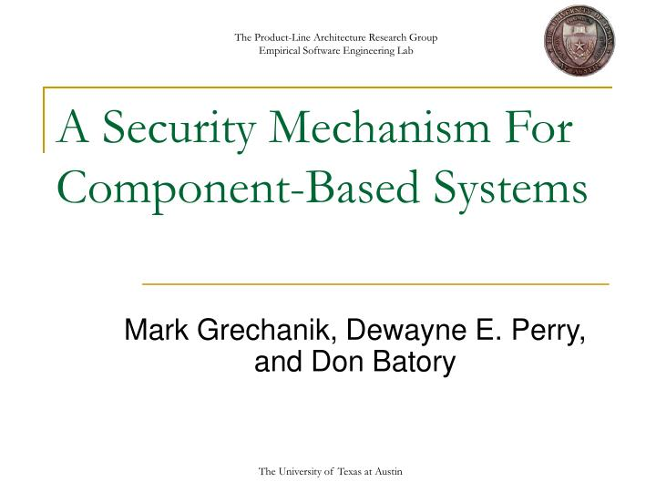 A security mechanism for component based systems