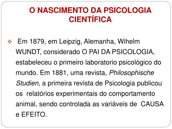 O NASCIMENTO DA PSICOLOGIA CIENTÍFICA