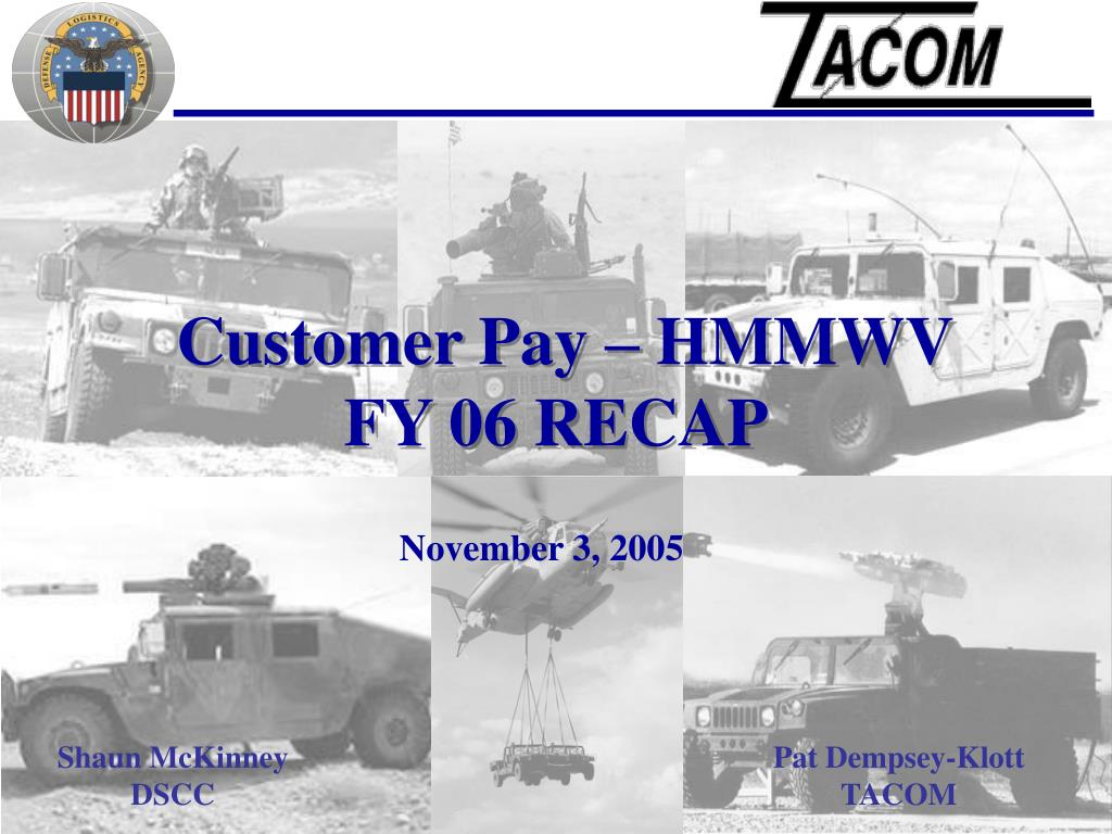 Customer Pay – HMMWV    FY 06 RECAP