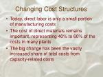 changing cost structures40